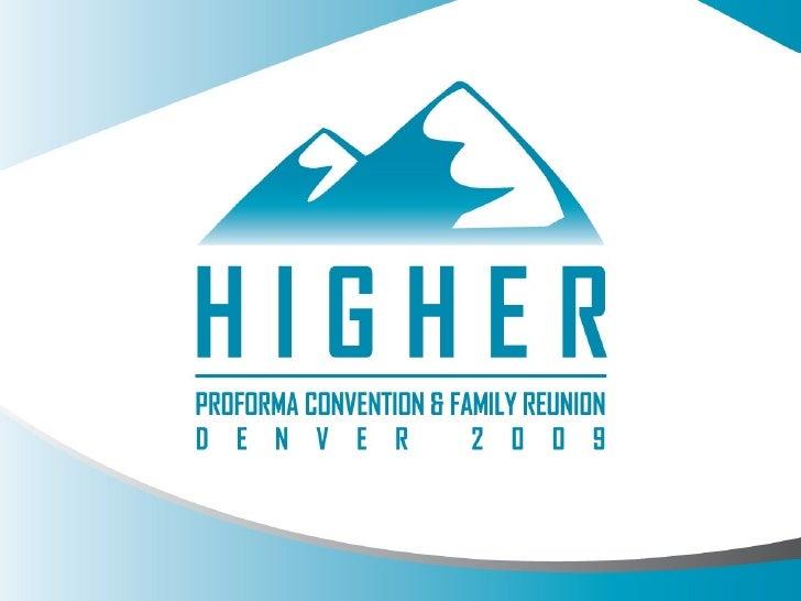 ProForma Presentation at National Sales Meeting in Denver