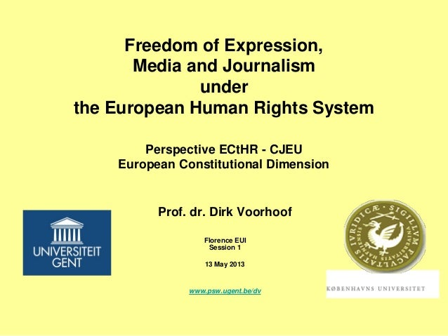 Freedom of Expression, Media and Journalism under the European Human Rights System