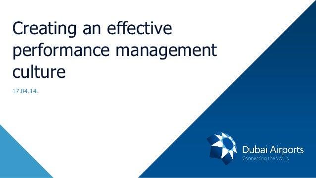 Creating An Effective Performance Management Culture -  Meshari Al Bannai, Dubai Airports