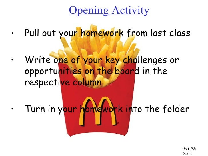 Opening Activity <ul><li>Pull out your homework from last class </li></ul><ul><li>Write one of your key challenges or oppo...