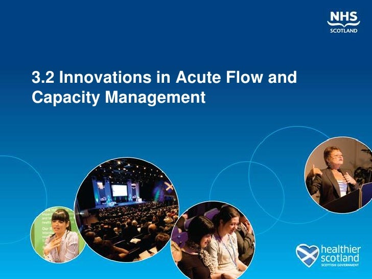 3.2 Innovations in Acute Flow andCapacity Management