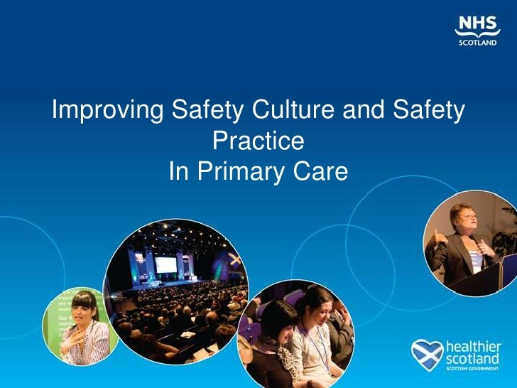 Parallel Session 4.6 Developing Your Team's Safety Culture and Safety Practice in Primary Care
