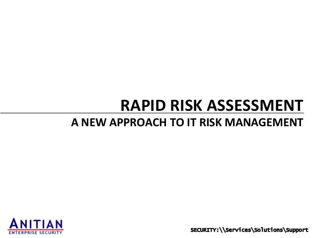 Rapid Risk Assessment: A New Approach to Risk Management