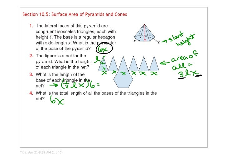 Section 10.5: Surface Area of Pyramids and Cones     Title:Apr218:32AM(1of6)