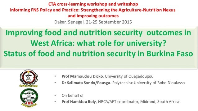 Improving food and nutrition security outcomes in West Africa: what role for university? Status of food and nutrition secu...