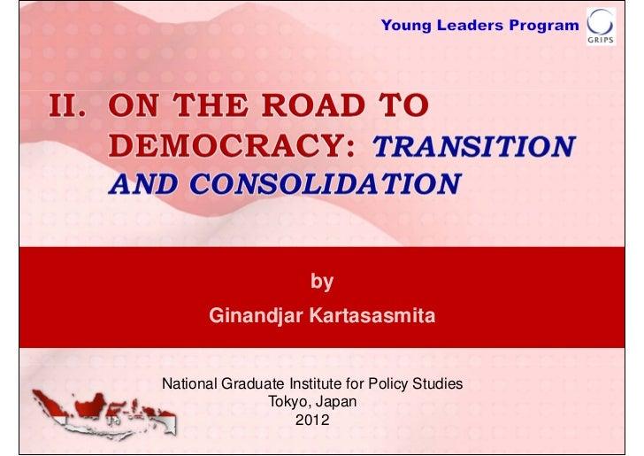 by       Ginandjar KartasasmitaNational Graduate Institute for Policy Studies              Tokyo, Japan                   ...
