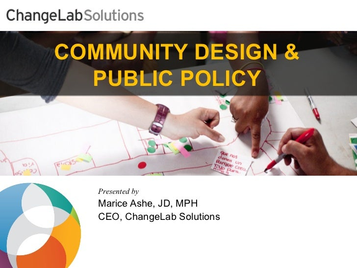 Social Determinants of Urban Mental Health: Paving the Way Forward: Marice Ashe - Founder and CEO, ChangeLab Solutions