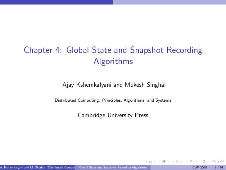 Chapter 4: Global State and Snapshot Recording                                  Algorithms                                ...
