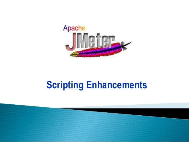 Scripting Enhancements