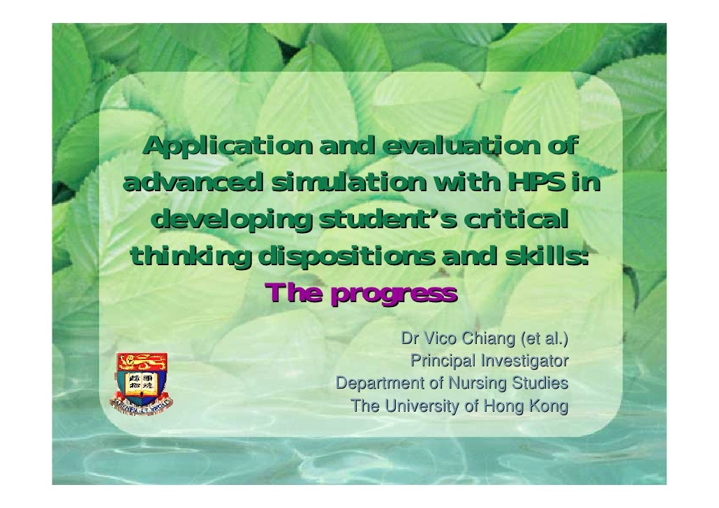 Application and evaluation of advanced simulation with HPS in   developing student's critical thinking dispositions and sk...