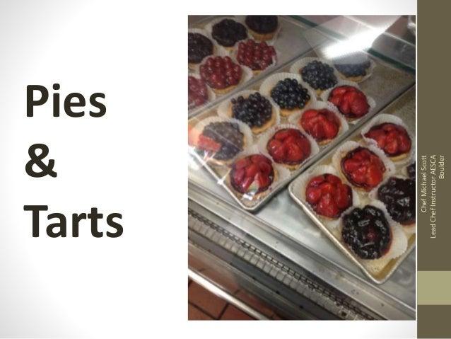 ChefMichaelScott LeadChefInstructorAESCA Boulder Pies & Tarts