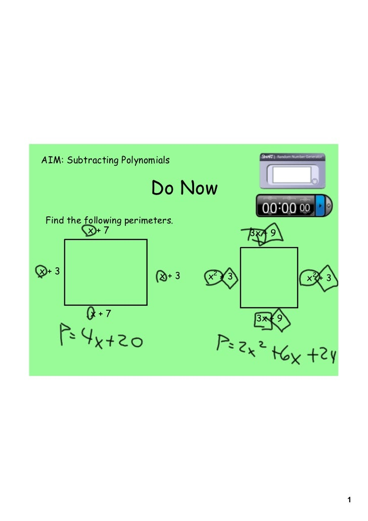 AIM: Subtracting Polynomials                         Do Now Find the following perimeters.           x+7                  ...