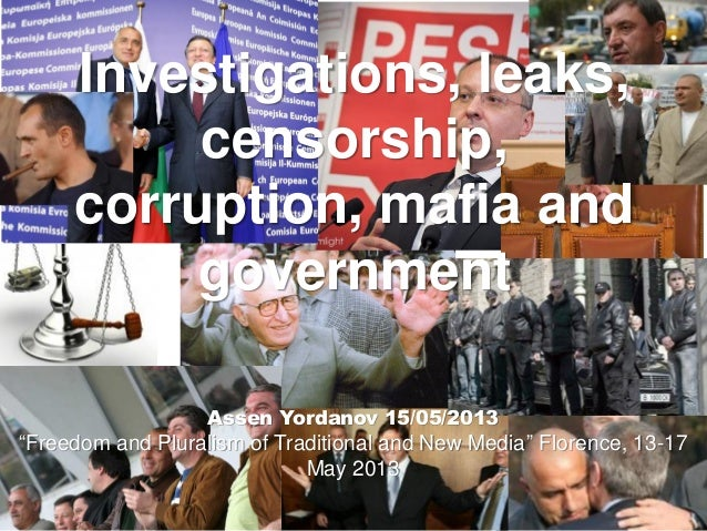 """Assen Yordanov 15/05/2013 """"Freedom and Pluralism of Traditional and New Media"""" Florence, 13-17 May 2013 Investigations, le..."""