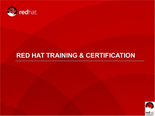 1RED HAT TRAINING & CERTIFICATION