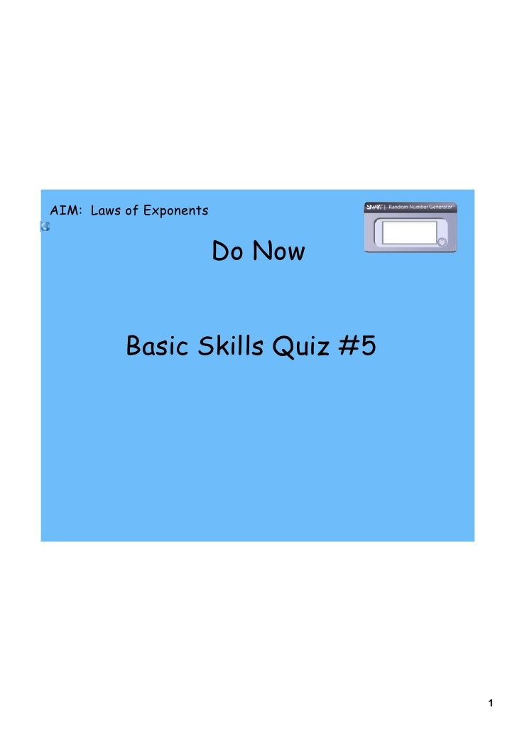 AIM: Laws of Exponents                            Do Now             Basic Skills Quiz #5                                 ...