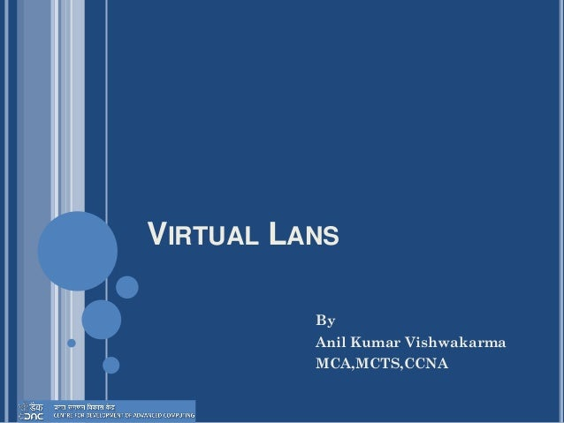 Day 5 VIRTUAL LANS