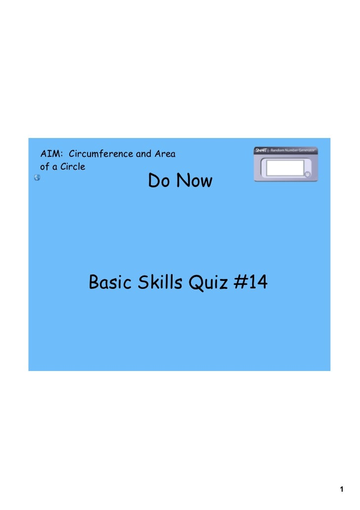 AIM: Circumference and Areaof a Circle                     Do Now         Basic Skills Quiz #14                           ...