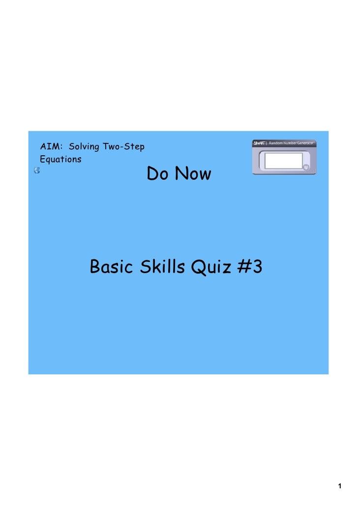 AIM: Solving Two-Step Equations                         Do Now              Basic Skills Quiz #3                          ...