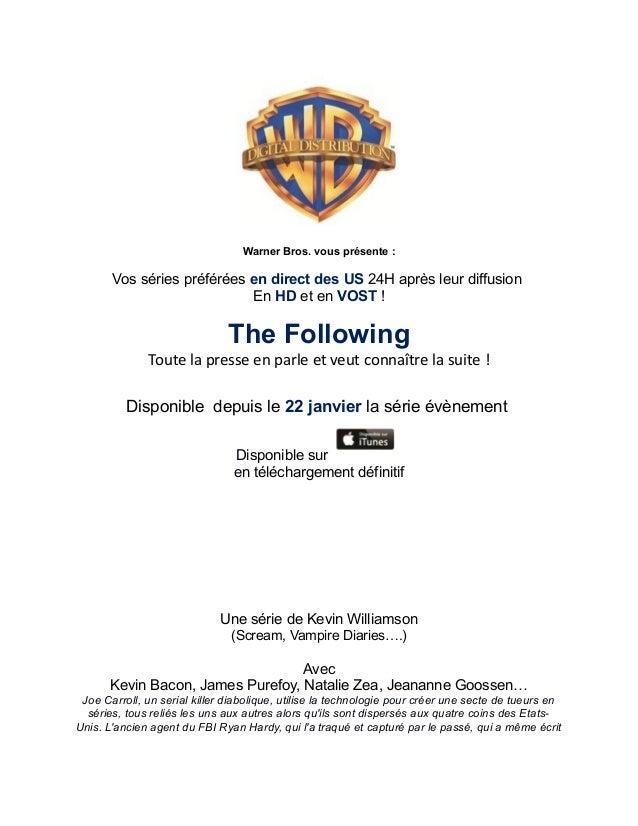 Warner Bros. vous présente :       Vos séries préférées en direct des US 24H après leur diffusion                         ...