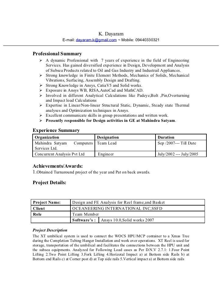 K. Dayaram                  E-mail: dayaram.k@gmail.com ~ Mobile: 09440330321Professional Summary     A dynamic Professio...