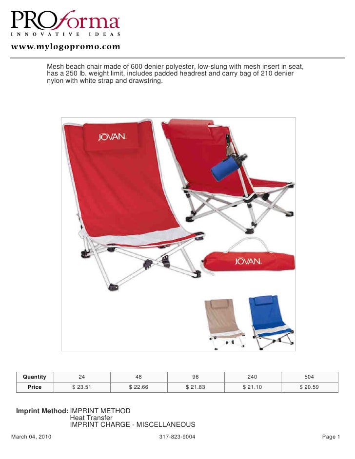 Mesh beach chair made of 600 denier polyester, low-slung with mesh insert in seat,                has a 250 lb. weight lim...