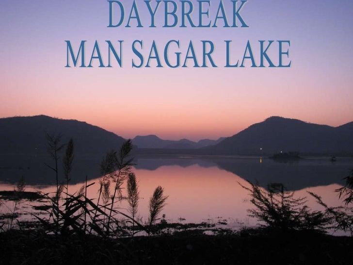 Daybreak At Man Sagar Lake
