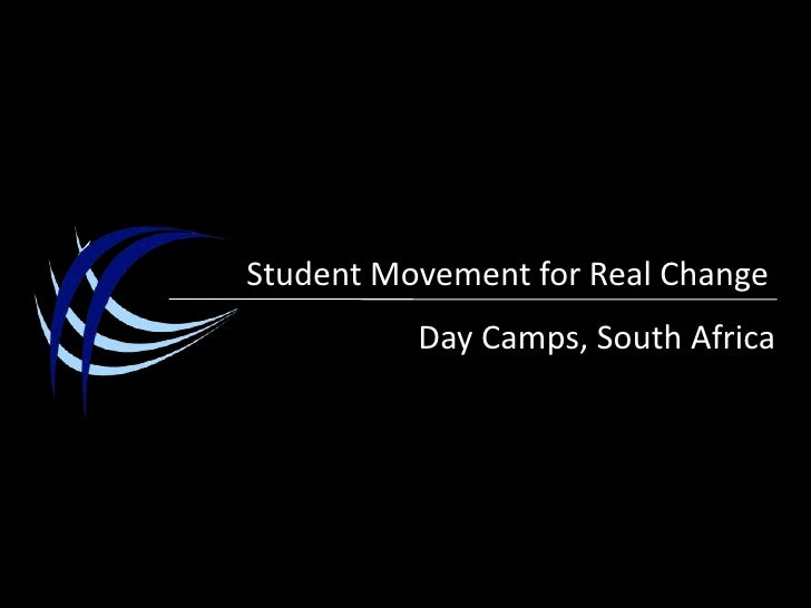 Student Movement for Real Change<br />Day Camps, South Africa<br />