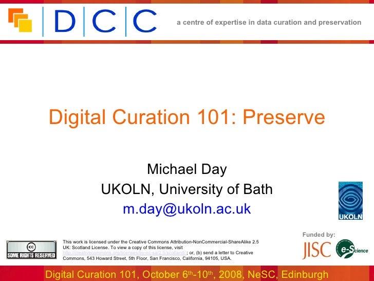 Digital Curation 101: Preserve