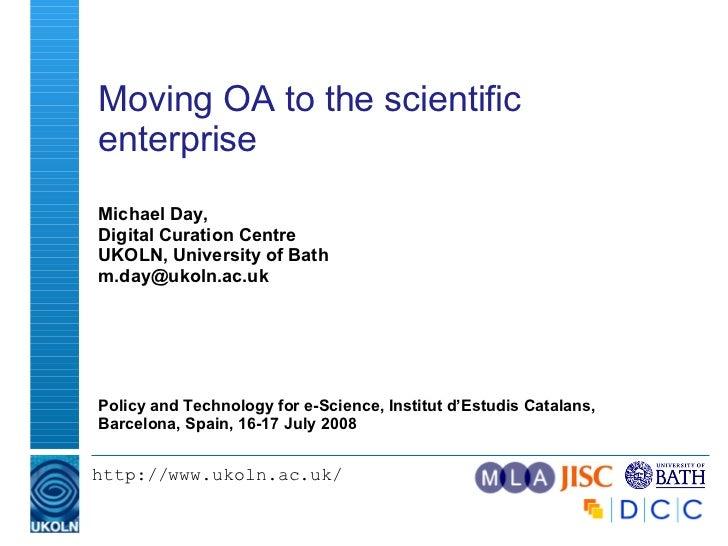 Moving OA to the scientific enterprise