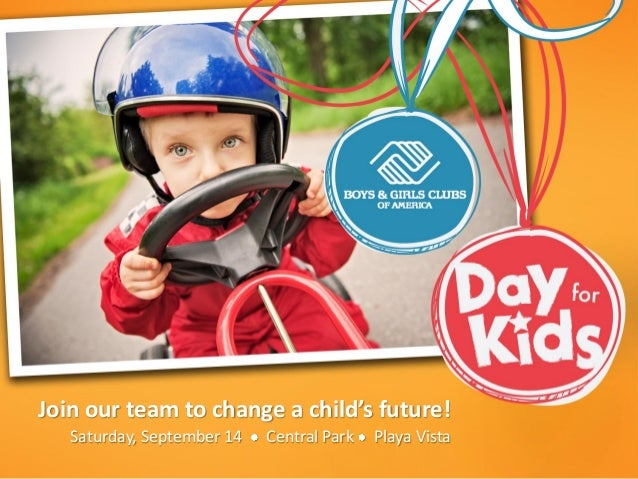 Join our team to change a child's future! Saturday, September 14 Central Park Playa Vista