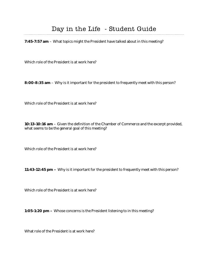 Day in the Life - Student Guide  7:45-7:57 am – What topics might the President have talked about in this meeting?     Wh...