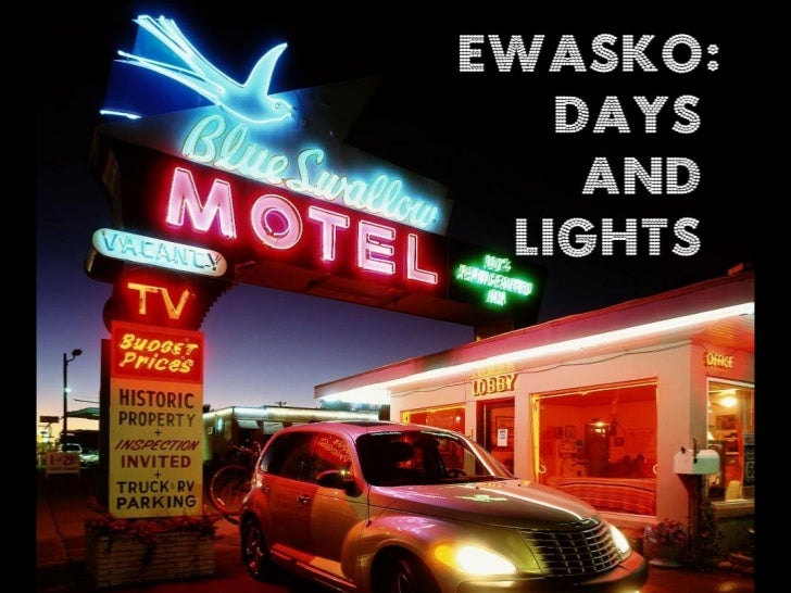 Ewasko: Days and Lights