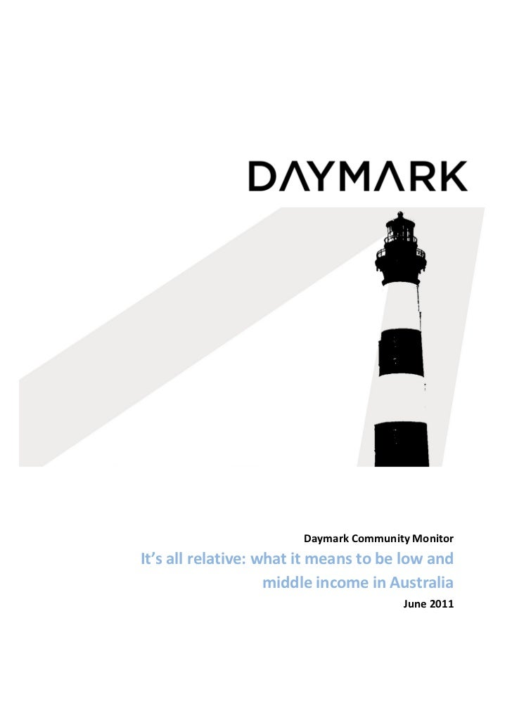 Daymark Community MonitorIt's all relative: what it means to be low and                    middle income in Australia     ...