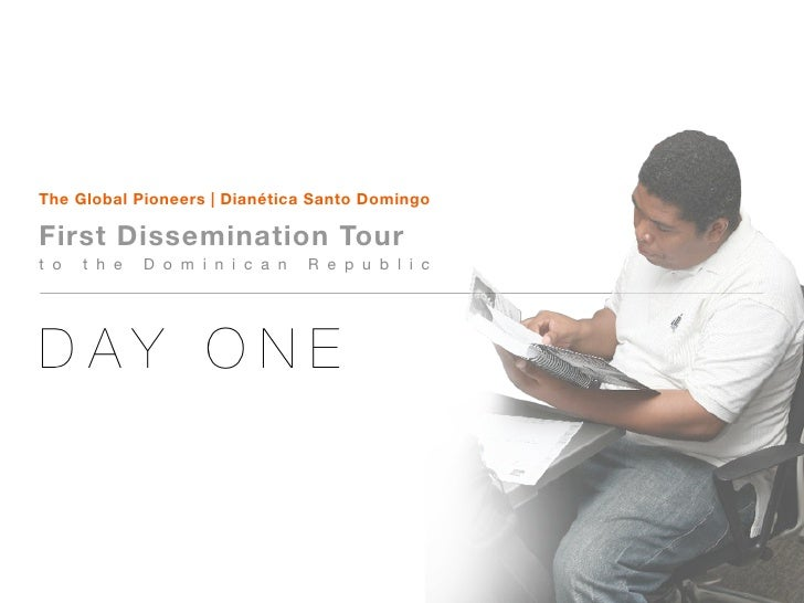 The Global Pioneers | Dianética Santo Domingo  First Dissemination Tour t o   t h e   D o m i n i c a n   R e p u b l i c ...