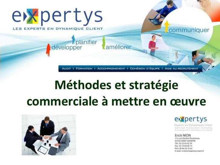 Méthodes et stratégiecommerciale à mettre en œuvre                       Logo de la                        société