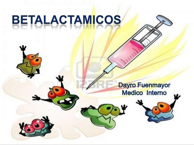 Dayro b lactamicos