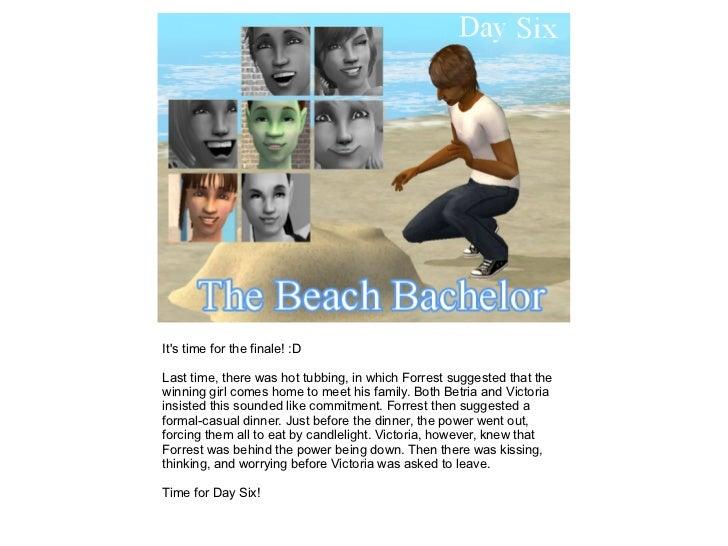The Beach Bachelor: Day Six