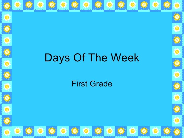 Days Of The Week First Grade