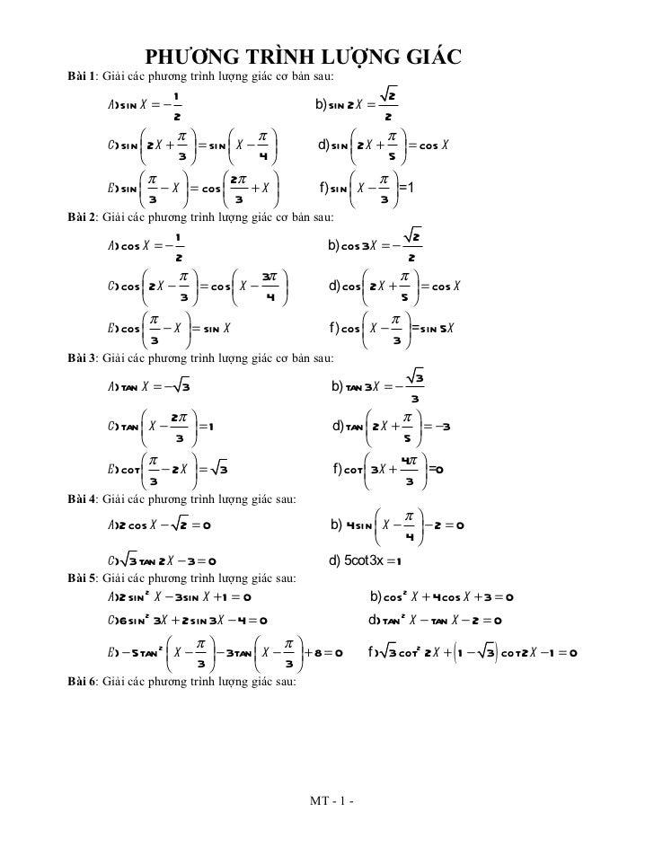 PHƯƠNG TRÌNH LƯỢNG GIÁCBài 1: Giải các phương trình lượng giác cơ bản sau:                     1                          ...