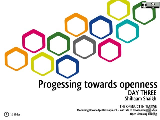 Understanding Open Licensing: Day Three - Progressing Towards Opennes