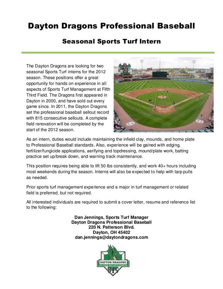 Dayton Dragons Professional Baseball                   Seasonal Sports Turf InternThe Dayton Dragons are looking for twose...