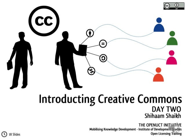 Understanding Open Licensing: Day Two - Introducing Creative Commons