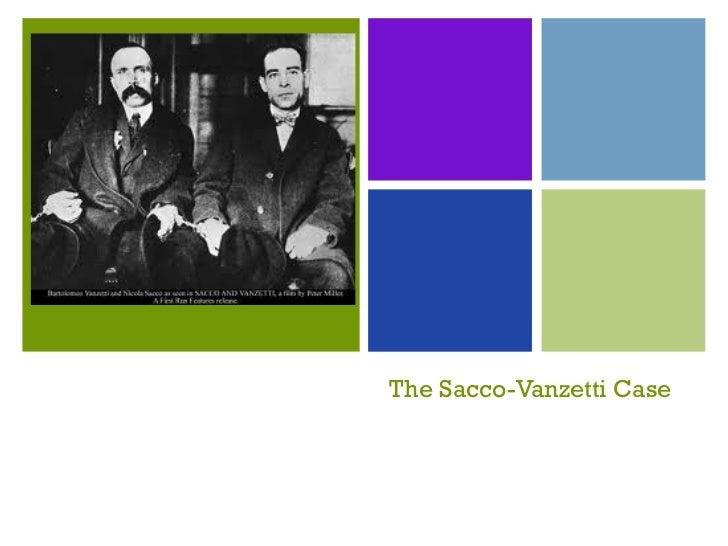 The Sacco-Vanzetti Case