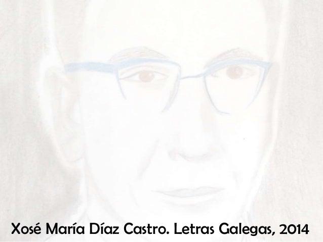 Díaz castro. letras galegas 2014