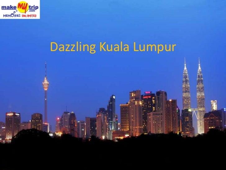 Dazzling Kuala Lumpur