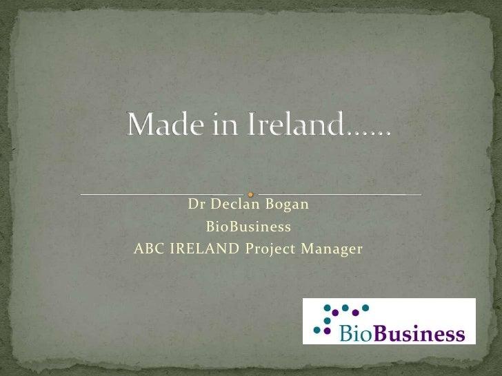 Declan Bogan - BioBusiness