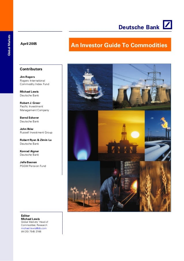 An Investor Guide To Commodities