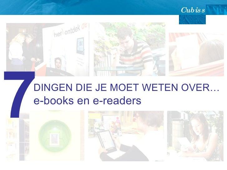 DINGEN DIE JE MOET WETEN OVER… e-books en e-readers 7