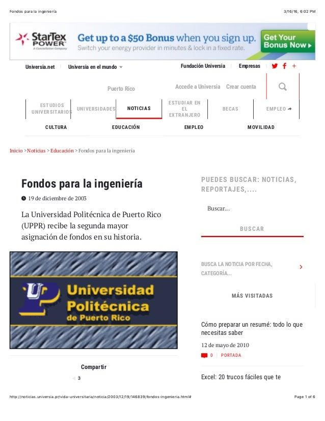 3/16/16, 6:02 PMFondos para la ingeniería Page 1 of 6http://noticias.universia.pr/vida-universitaria/noticia/2003/12/19/14...