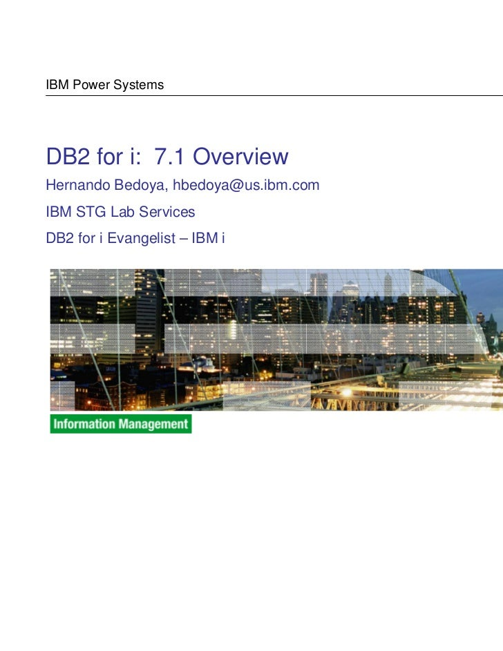 [Uruguay] DB2 for i: 7.1 Overview - Hernando Bedoya